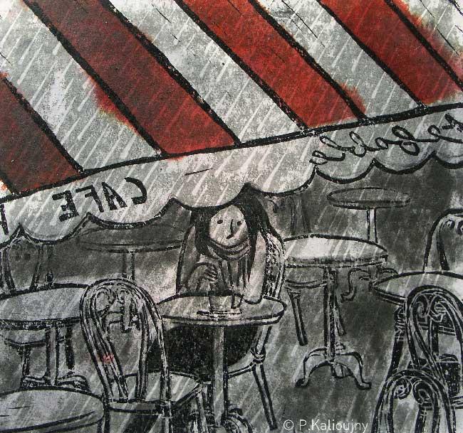« Parfois je sors, j'attends malgré moi des heures, réfugiée à la terrasse du bout de la rue. »