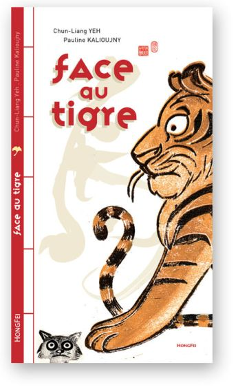 Face au Tigre. Couverture. Éditions HongFei Cultures 2010.